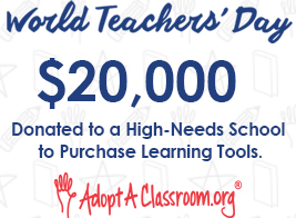 World Teachers' Day. $20,000 donated to a high-needs school to purchase learning tools.