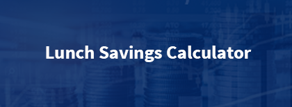 Lunch Savings Calculator